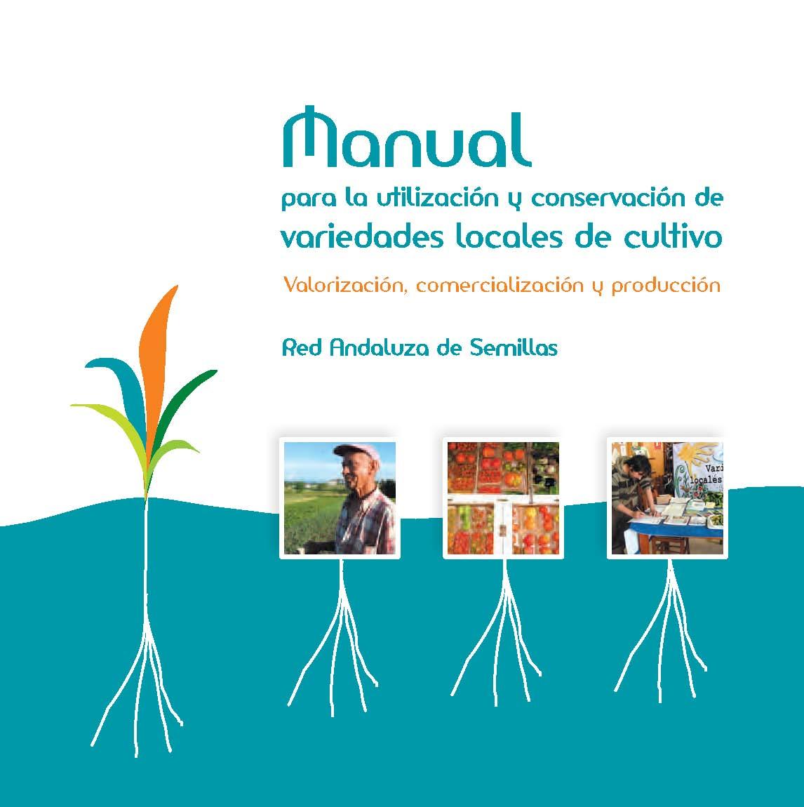 Cover of Manual para la utilización y conservación de variedades locales de cultivo