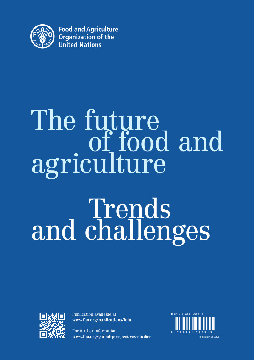 The future of food and agriculture. Trends and challenges